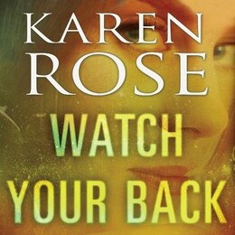 Book Watch Your Back by Karen Rose