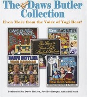 The Second Daws Butler Collection: Even More From The Voice Of Yogi Bear!