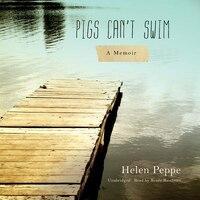 Pigs Can't Swim: A Memoir