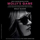 Molly's Game: From Hollywood's Elite, to Wall Street's Billionaire Boys Club, My High-Stakes…