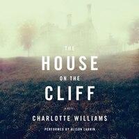 The House On The Cliff: A Novel