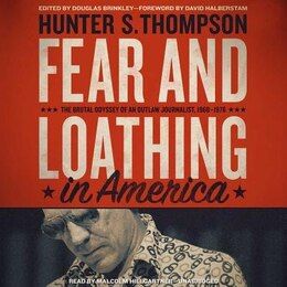 Book Fear And Loathing In America: The Brutal Odyssey Of An Outlaw Journalist, 1968-1976 by Hunter S. Thompson