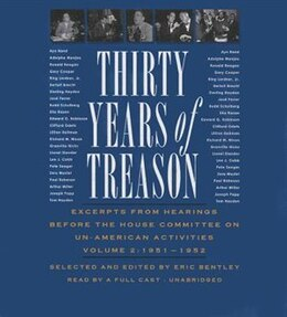 Book Thirty Years Of Treason, Volume 2: Excerpts From Hearings Before The House Committee On Un-american… by Various Authors