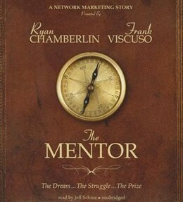 Book The Mentor: The Dream, The Struggle, The Prize by Ryan Chamberlin