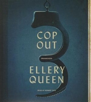 Cop Out: A Novel by Ellery Queen