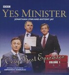 Yes Minister: The Very Best Episodes, Volume 1