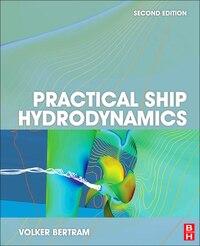 Practical Ship Hydrodynamics