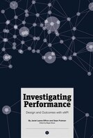 Book Investigating Performance: Design And Outcomes With Xapi by Sean Putman