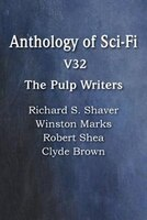 Anthology Of Sci-fi V32, The Pulp Writers