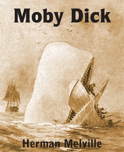 Moby Dick or The Whale by Herman Melville