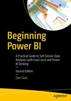Beginning Power Bi: A Practical Guide To Self-service Data Analytics With Excel 2016 And Power Bi…