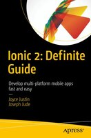 Learn Ionic 2: Develop Multi-platform Mobile Apps
