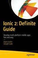 Learn Ionic 2: Develop Multi-platform Mobile Apps