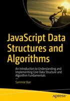 Javascript Data Structures And Algorithms: An Introduction To Understanding And Implementing Core…