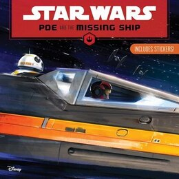 Book Star Wars Poe And The Missing Ship by Lucas Film Book Group