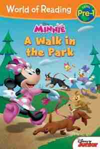 World Of Reading: Minnie A Walk In The Park: Level Pre-1 by Disney Book Group