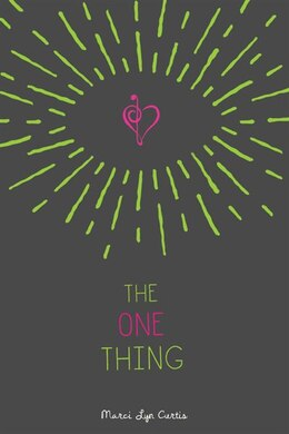 Book The One Thing by Marci Lyn Curtis