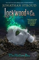 Lockwood & Co. Book Three The Hollow Boy