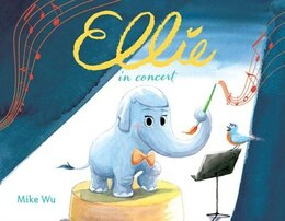Book Ellie In Concert by Mike Wu
