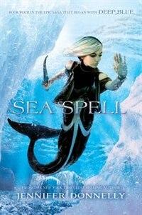 Waterfire Saga, Book Four Sea Spell
