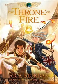 Book The Kane Chronicles, Book Two The Throne Of Fire: The Graphic Novel by Rick Riordan