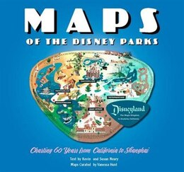 Book Maps Of The Disney Parks: Charting 60 Years From California To Shanghai by Vanessa Hunt
