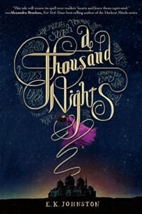 Book A Thousand Nights by E.k. Johnston