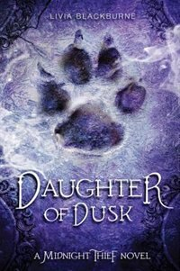 Midnight Thief, Book 2 Daughter Of Dusk