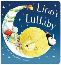 Lion's Lullaby [padded Board Book]