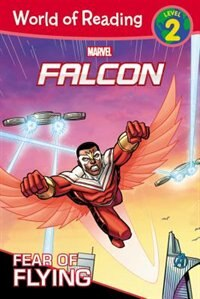 World Of Reading:falcon Fear Of Flying (level 2 Early Reader): Level 2