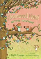 Heartwood Hotel, Book 3 Better Together