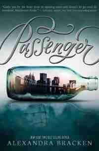 Passenger (passenger, Series Book 2) by Alexandra Bracken