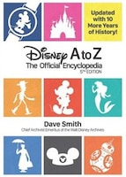 Disney A To Z: The Official Encyclopedia (fifth Edition): The Official Encyclopedia
