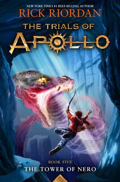 The Tower Of Nero (trials Of Apollo, The Book Five) by Rick Riordan