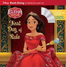 Book Elena Of Avalor Read-along Storybook And Cd Elena's First Day Of Rule by Disney Books