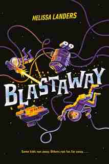 Blastaway by Melissa Landers