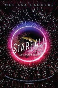 Starfall (a Starflight Novel) by Melissa Landers