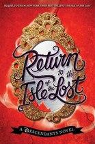 Book Return To The Isle Of The Lost: A Descendants Novel by Melissa De la Cruz