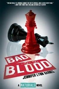 Book Bad Blood (the Naturals #4) ((the Naturals #4)) by Jennifer Lynn Barnes