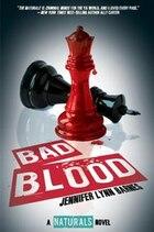 Bad Blood (the Naturals #4) ((the Naturals #4))