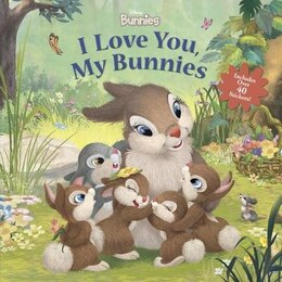 Book Disney Bunnies I Love You, My Bunnies Reissue With Stickers by Disney Books