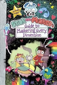 Book Star Vs. The Forces Of Evil Star And Marco's Guide To Mastering Every Dimension by Amber Benson