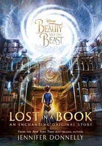Book Beauty And The Beast: Lost In A Book by Jennifer Donnelly