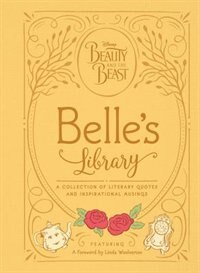 Book Beauty And The Beast: Belle's Library: A Collection Of Literary Quotes And Inspirational Musings by Brittany Rubiano
