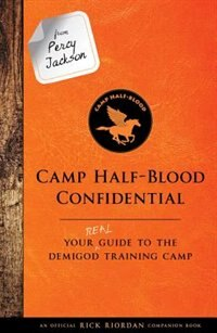 From Percy Jackson: Camp Half-blood Confidential (an Official Rick Riordan Companion Book): Your…