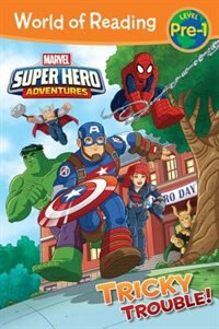 Book World Of Reading Super Hero Adventures: Tricky Trouble!: Level Pre-1 by Alexandra West