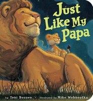 Just Like My Papa