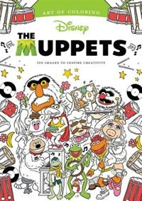 Book Art Of Coloring: Muppets: 100 Images To Inspire Creativity by Dbg