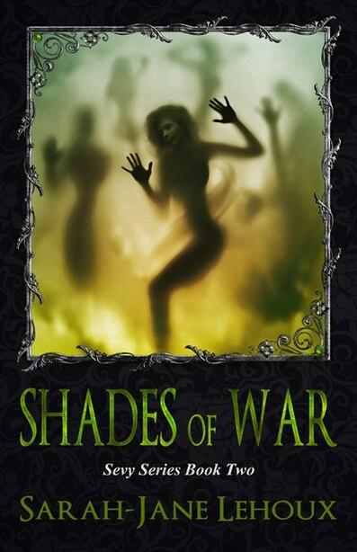 Shades of War by MS Sarah Lehoux