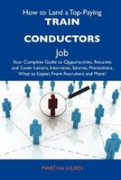 How To Land A Top-paying Train Conductors Job: Your Complete Guide To Opportunities, Resumes And…